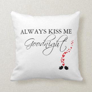 Kyssa alltid mig Goodnight: Kudde