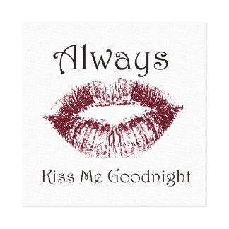 Kyssa alltid mig Goodnight läppar Canvastryck