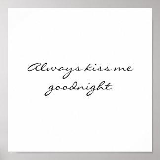 Kyssa alltid mig goodnight poster