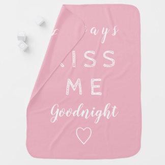 Kyssa alltid mig goodnight rosa- och vittypografi bebisfilt