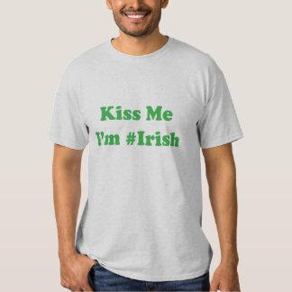 Kyssa mig den #Irish T-tröja för I-förmiddagen Tee Shirts