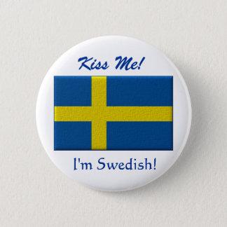 Kyssa mig I-förmiddagsvensk Standard Knapp Rund 5.7 Cm