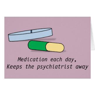 Läkarbehandling varje dagkort (psykiatern) hälsningskort