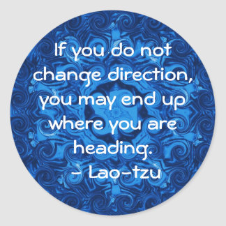 Laotisk tzu för Motivational inspirera Runt Klistermärke