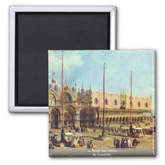 LaPiazza San Marco. Vid Canaletto Magnet