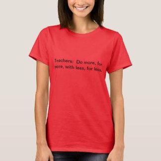 Lärare gör mer T-tröja Tshirts