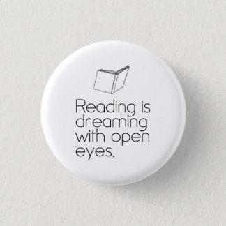 Läsning drömm med öppna ögon mini knapp rund 3.2 cm