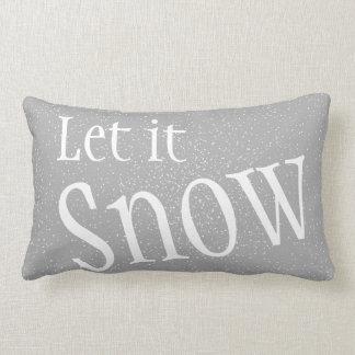 Låt det snöa för att kudde