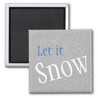 Låt det snöa magneter