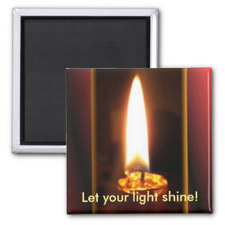 Låt ditt ljusa sken! magnet