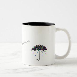 """""""Låt inte den din solskenbyten regna"""" Två-Tonad Mugg"""