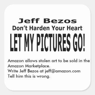 Låt min bilder gå! fyrkantigt klistermärke