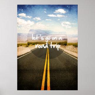 Låt oss gå på en vägresa poster