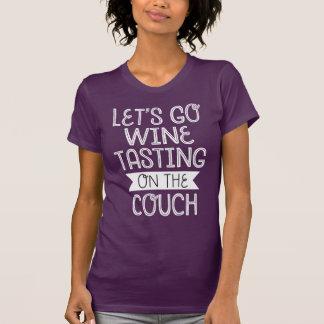 Låt oss gå vinavsmakning på soffaT-tröja Tröjor