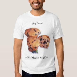 Låt oss göra muffiner t-shirt