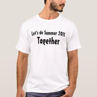 Låt oss göra T-tröja för sommaren 2011 tillsammans Tröjor