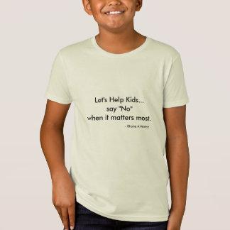 """""""Låt oss hjälpa den organiska T-tröja för unge"""" Tröjor"""