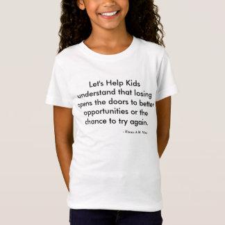 Låt oss hjälpa ungeflicka den inpassade T-tröja T Shirts