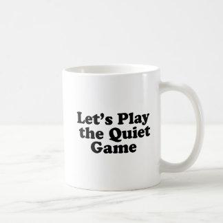 Låt oss leka den tyst leken kaffemugg