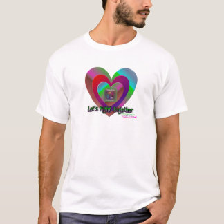 Låt oss slåss tillsammans T-tröja Tee Shirt
