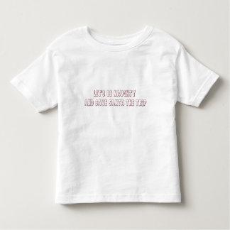 Låt oss vara stygga och spara Santa resan T Shirt