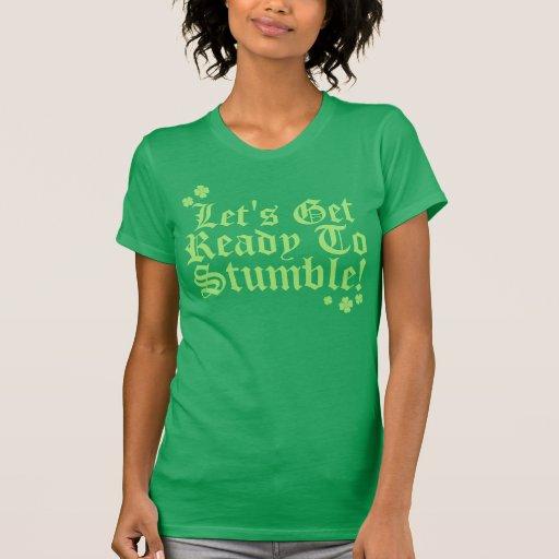 Låter för att få redo att snubbla! t shirt