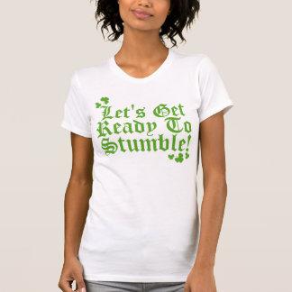 Låter för att få redo att snubbla tshirts