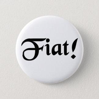 Låtet det görs! standard knapp rund 5.7 cm