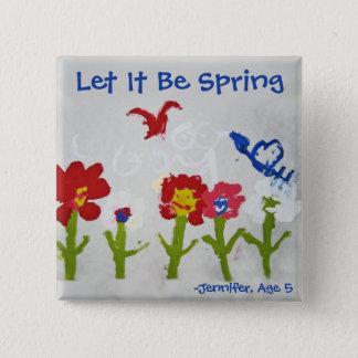 Låtet det var våren knäppas standard kanpp fyrkantig 5.1 cm
