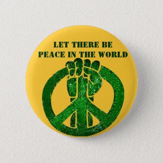 Låtet finns det fred! _, standard knapp rund 5.7 cm