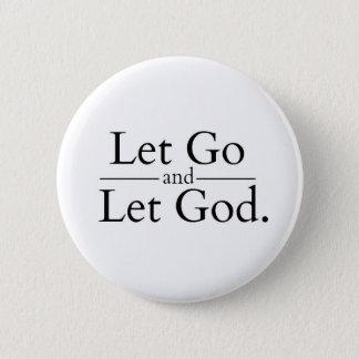 Låtet gå låta guden knäppas standard knapp rund 5.7 cm