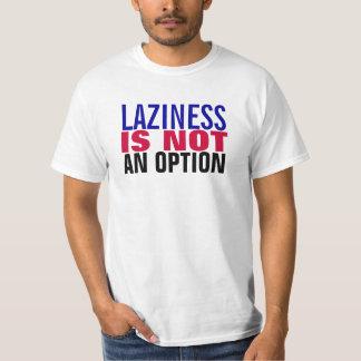Laziness Tee Shirts