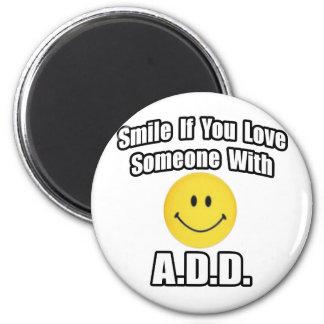 Le, om du älskar någon med A.D.D Kylskåps Magneter