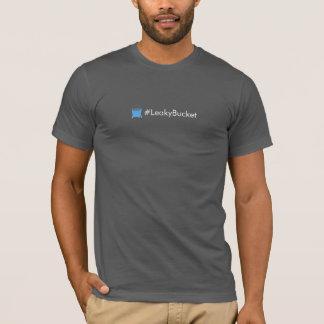 #LeakyBucket (med vatten) T Shirts