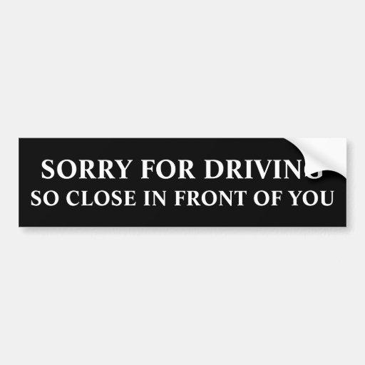 Ledset för körning så tätt framme av dig bildekaler
