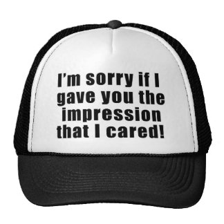Ledset, om du tänker, att bry sig jag hatten keps
