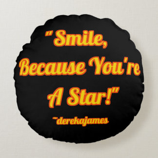 Leende, därför att du är en stjärna!  rund kudde