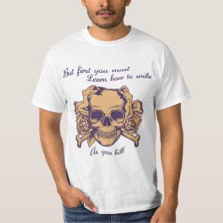 Leende, som du dödar tee shirt