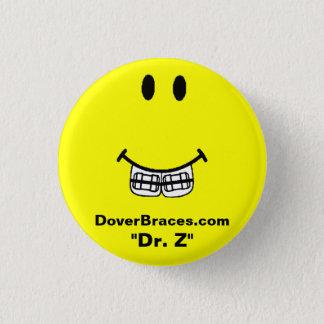 """Leendet avbildar, DoverBraces.com, """"Dr. Z """", Mini Knapp Rund 3.2 Cm"""