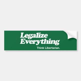 Legaliseraa allt riklig pinne för tänkaen som tror bildekal