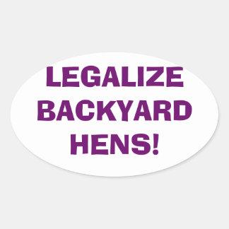 Legaliseraa trädgårdhönor ovalt klistermärke