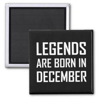 Legender är bördiga December Magnet