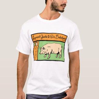 Lekmannen vägleder till grisbutcheryen tee shirts
