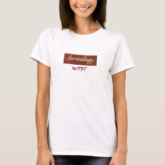 Lenoxology WTF Tee Shirts