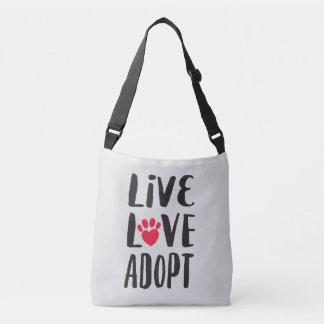 Levande. Kärlek. Adoptera älsklings- adoption Axelväska