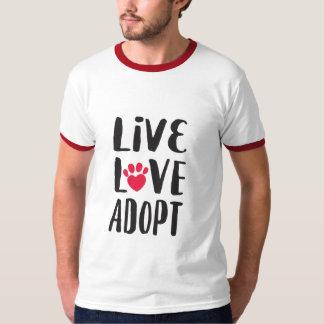 Levande. Kärlek. Adoptera manar den älsklings- T Shirt
