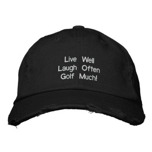 Levande väl för skratt Golf ofta mycket! Broderad  Kepa