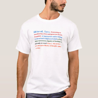 Liberal person t-shirts