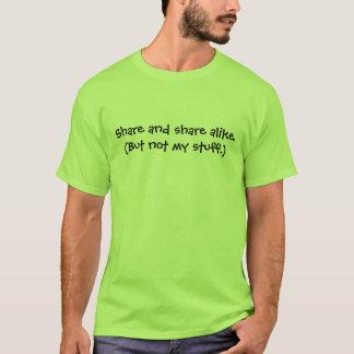 Likadana aktie och aktie. (Bara inte min saker.) T-shirts