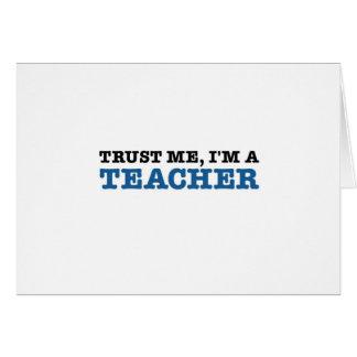 Lita på mig, I-förmiddag en lärare Hälsningskort